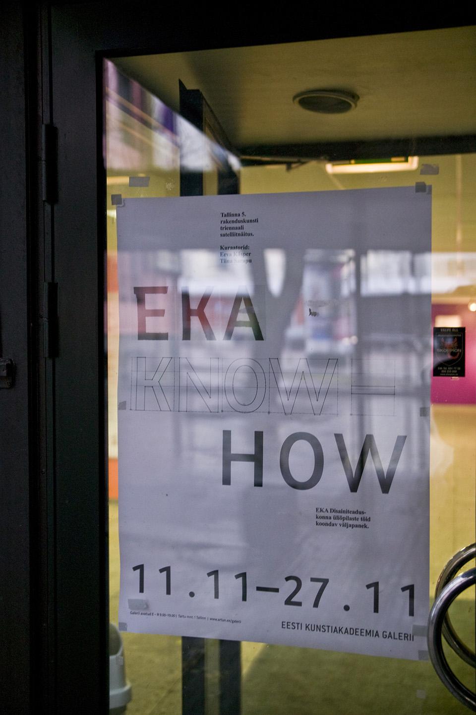 EKA Know How. See on imelihtne? Satelliitnäitus EKA galeriis. Kuraatorid Tiina Sarapu ja Eeva Käsper